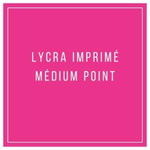 Lycra imprimé médium point